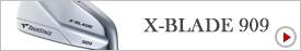 X-BLADE 909