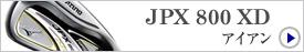 JPX 800 XD/アイアン