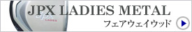JPX LADIES METAL/フェアウェイウッド