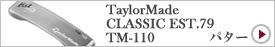 TaylorMade CLASSIC EST.79 TM-110