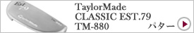 TaylorMade CLASSIC EST.79 TM-880