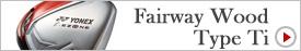 Fairway Wood Type Ti